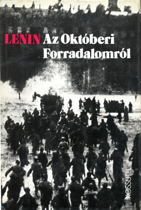 Könyv Leninnek a bolsevik hatalomátvételről szóló megnyilvánulásaiból (MaNDA adatbázis)