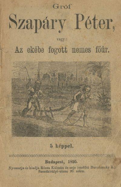 A török által eke elé fogott gróf históriája (MaNDA)
