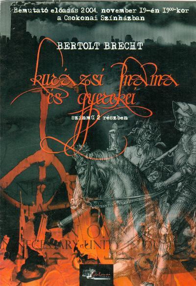 Plakát és háttéranyagok Brecht egyik legtöbbet játszott darabjához (MaNDA)