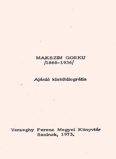 Ajánló Gorkij műveiből (MaNDA)