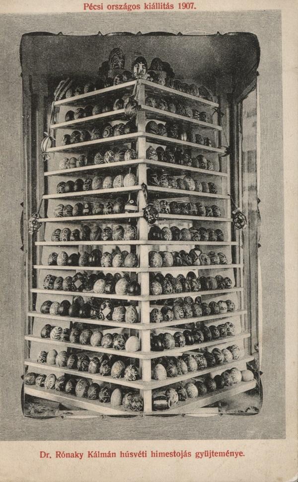Dr. Rónaky Kálmán húsvéti hímes tojás gyűjteménye (1907) - Csorba Győző Könyvtár - Pécs, PDM
