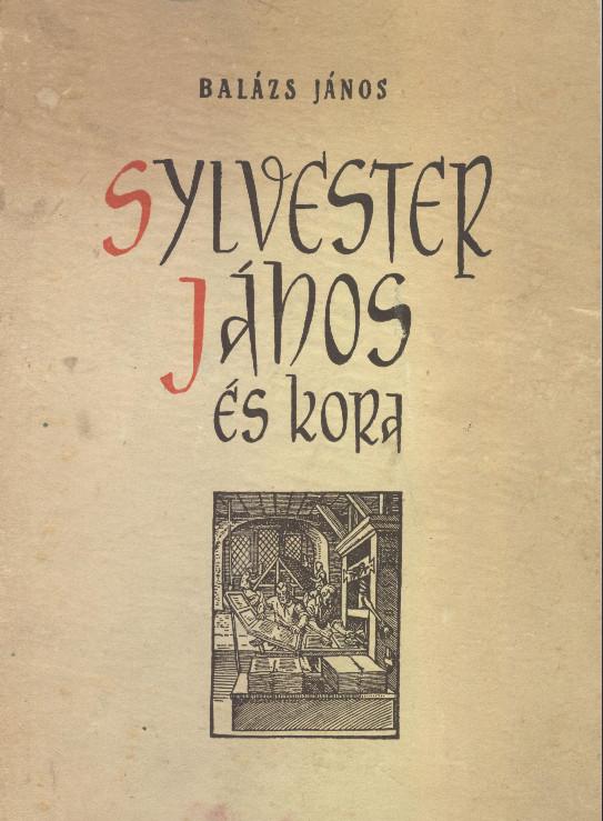 Sylvester Jánosról is olvashat adatbázisunkban (MaNDA)