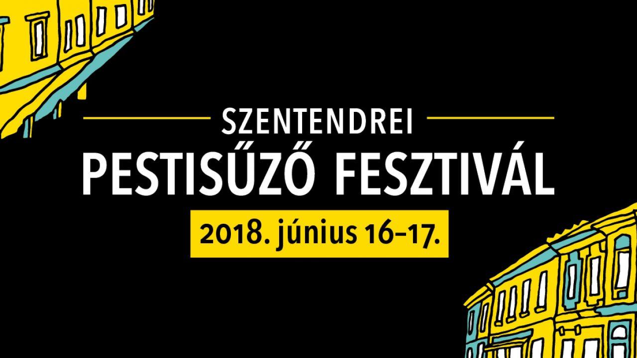 Indul szombaton az első Szentendrei Pestisűző Fesztivál