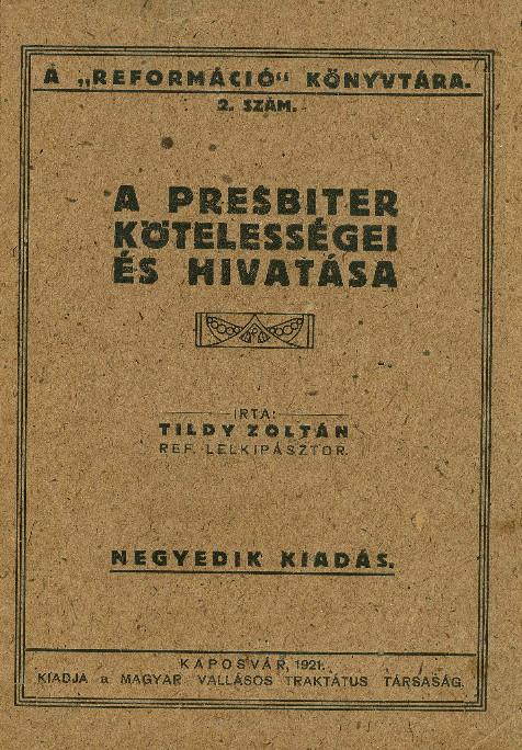 1921-ben, lelkészként kiadott munkája (MaNDA)