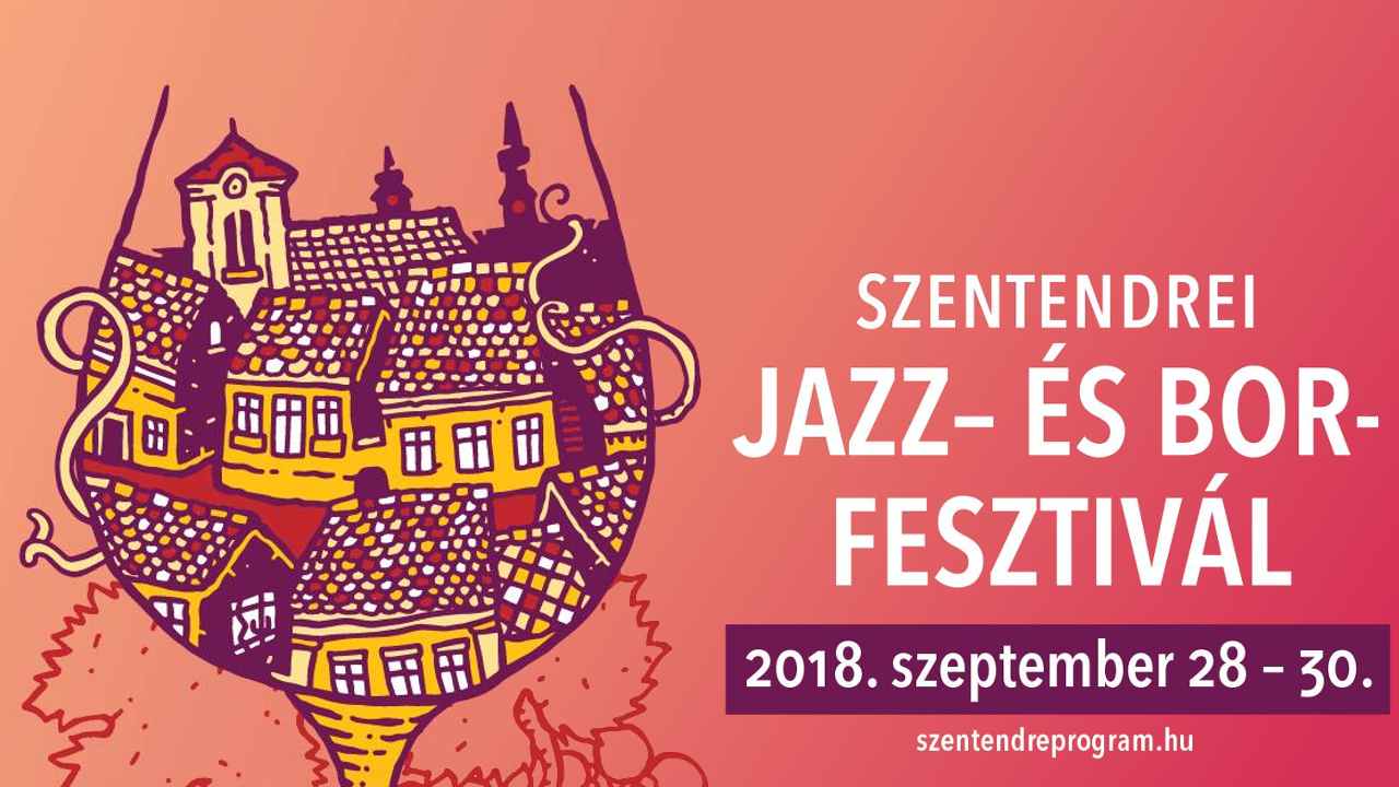 Jazz és bor minden mennyiségben, Szentendrén