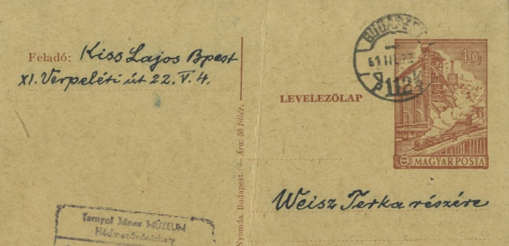 Kiss Lajos postai levelezőlapja Weisz Terkának - Tornyai János Múzeum, PDM