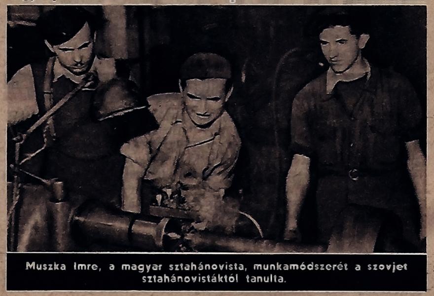 Muszka Imre a híres magyar sztahanovista, szovjet kolegáival - Damjanich János Múzeum, CC BY-NC-ND