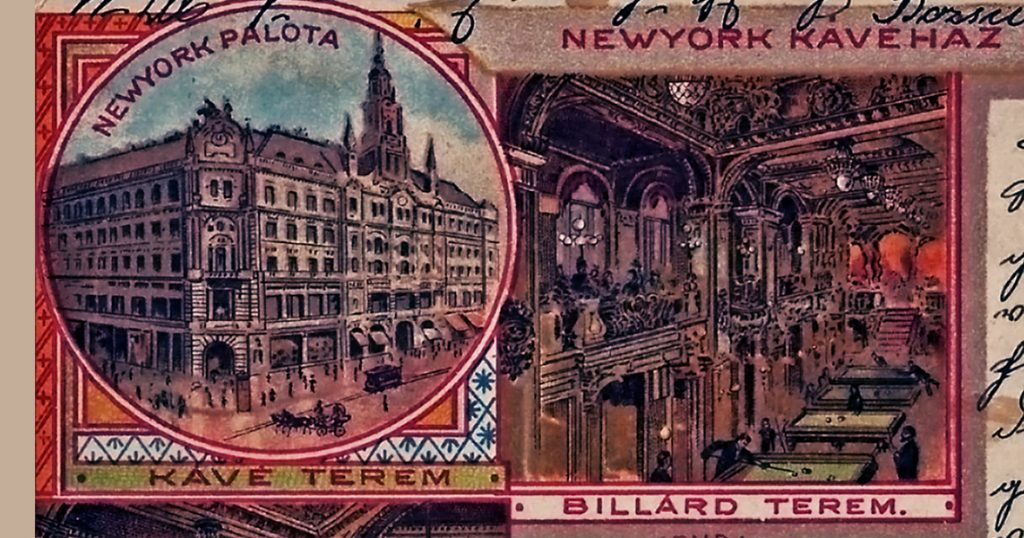Egy képeslapon a New York hotel és kávéház, 1900-ban - Magyar Kereskedelmi és Vendéglátóipari Múzeum, CC BY-NC-N