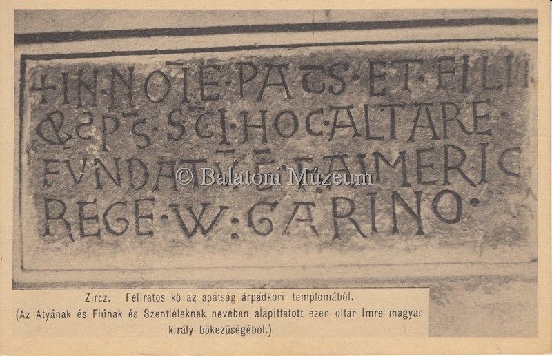 Zirc Feliratos kő az apátság árpádkori templomából - Balatoni Múzeum CC BY-NC-ND