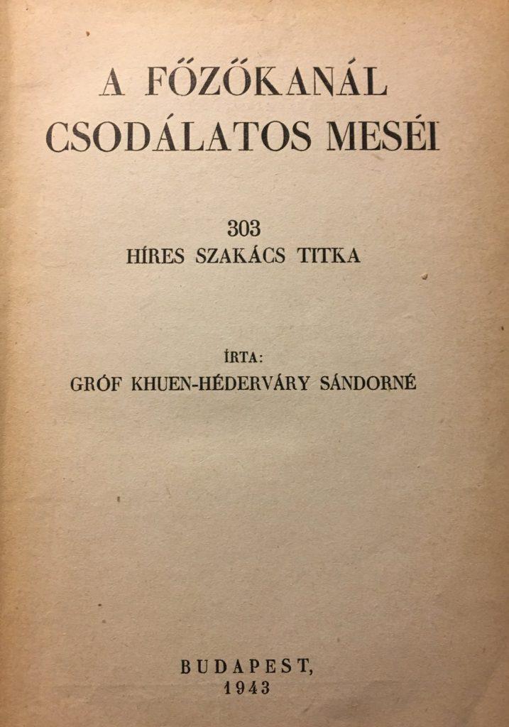 Khuen-Héderváry grófné szakácskönyve (Galéria Savaria)