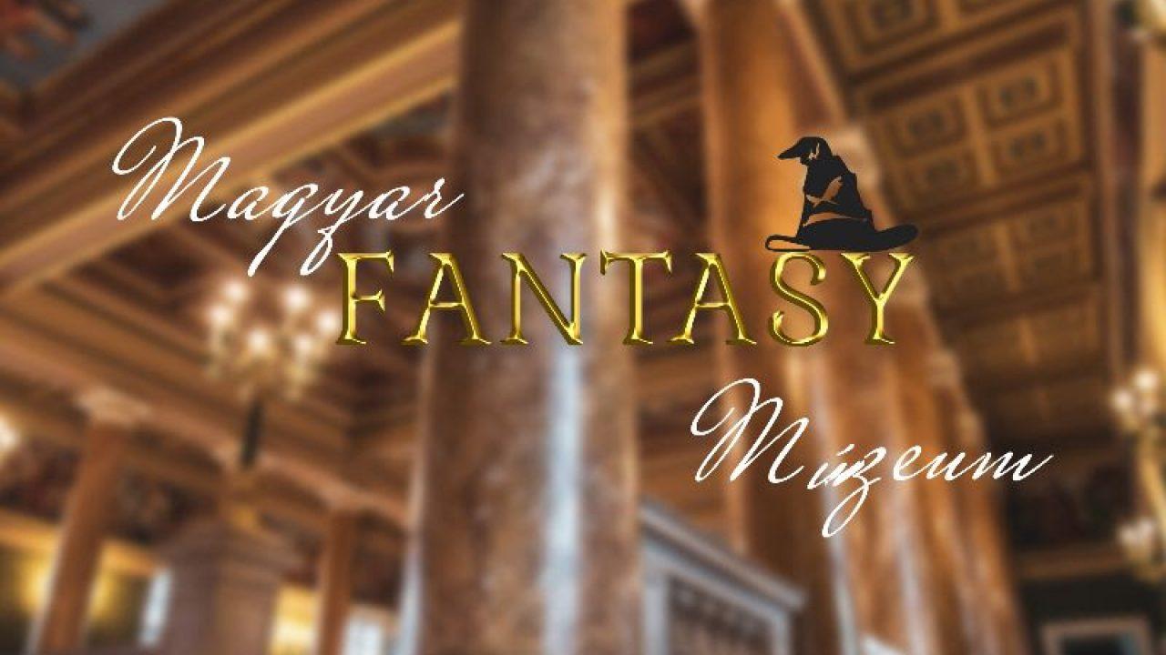 Elindult a Magyar Fantasy Múzeum