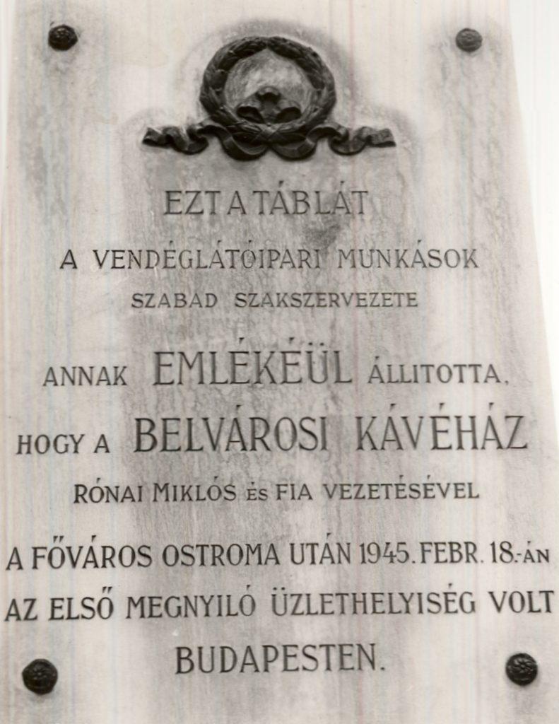 Belvárosi Kávéház emléktábla 1. - Magyar Kereskedelmi és Vendéglátóipari Múzeum, CC BY-NC-ND