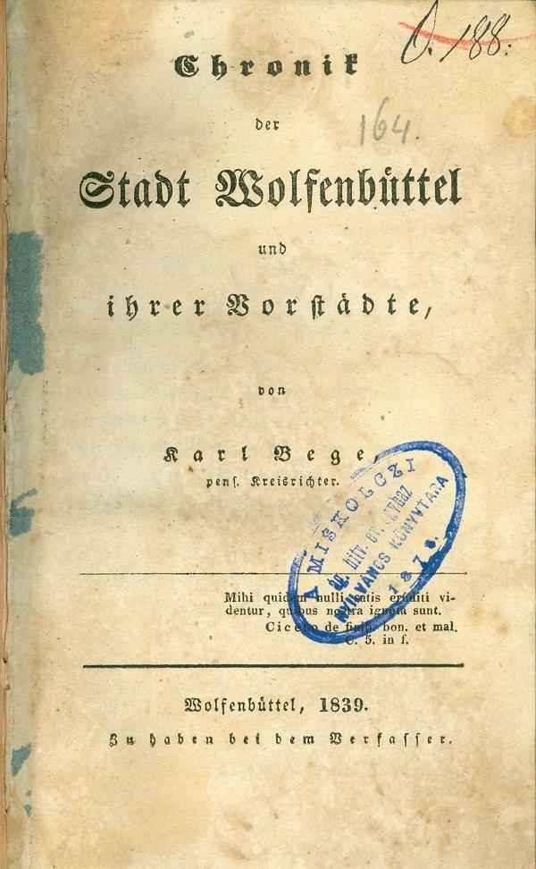 Chronik der Stadt Wolfenbüttel und ihrer Vorstädte (1839) - Evangélikus Egyház Miskolc, CC BY-NC-ND